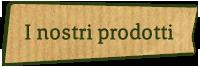 prodotti montanini